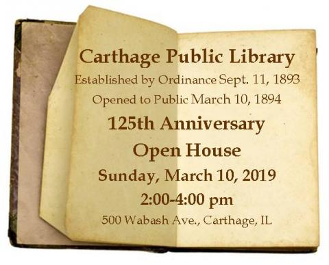 Carthage Public Library 125th Anniversary Open House, Sun. March 10, 2-4 pm