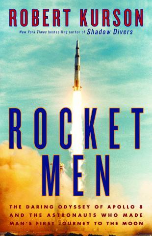 Book- Rocket Men by Robert Kurson