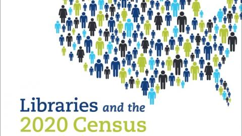 Libraries and the 2020 Census graphics from ALA