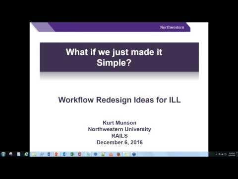 ILL Workflow Analysis: Improve the Patron and Staff Experience